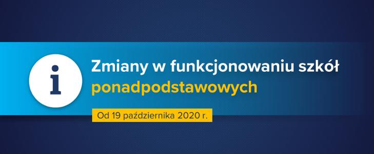 Zmiany w funkcjonowaniu szkół od poniedziałku 19 października 2020 r.